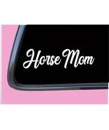 "Horse Mom TP155 vinyl 8"" Decal Sticker saddle stirrup bridle brush - $3.99"
