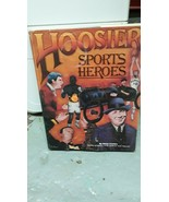 SIGNED Hoosier Sports Heroes (Hoosier Heritage Series) AUTOGRAPHED, Book... - $29.68