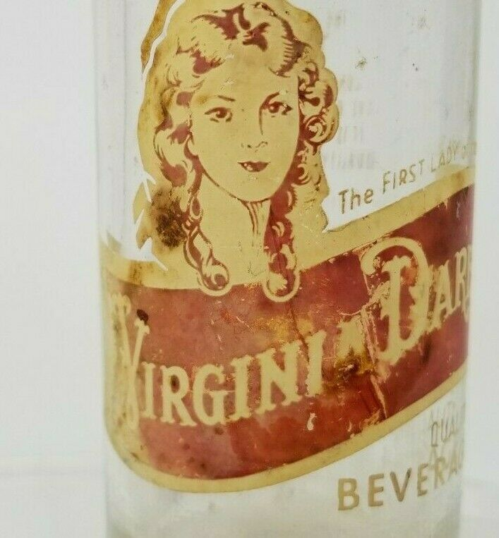 Virginia Dare The First Lady of the Land Soda Bottle