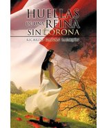 Huellas de Una Reina Sin Corona (Spanish Edition) [Hardcover] Barqu N., ... - $17.77