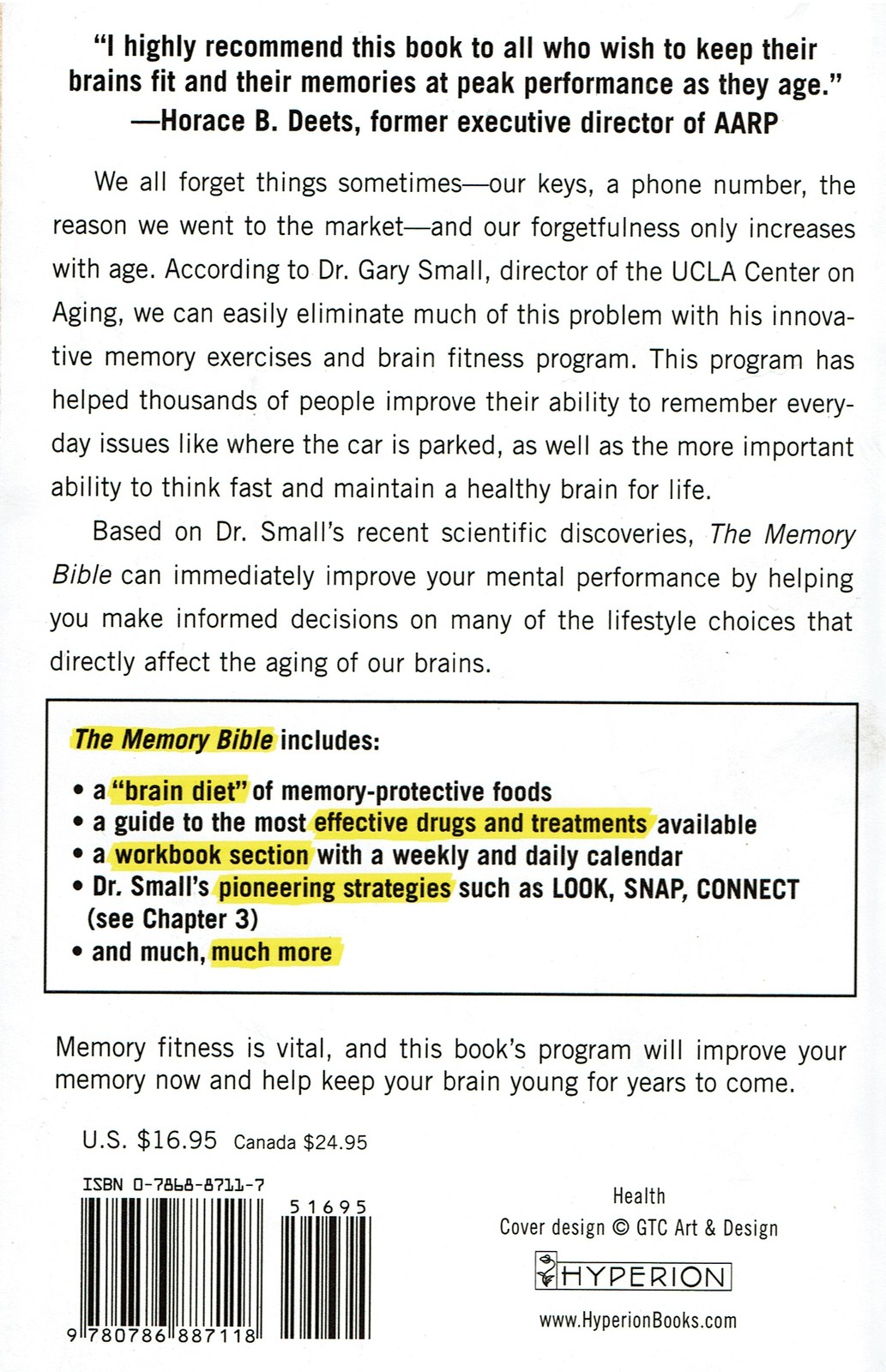 The Memory Bible, by Gary Small, An Innovative Strategy to Keep Your Brain Young