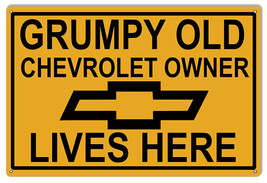 Grumpy Old Chevrolet Owners Funny Parking Sign12x18 - $25.74