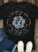 Suicide Prevention Dont Know How Strong Till It's The Only Choice Ladies... - $18.76+