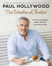 The Weekend Baker by Paul Hollywood Paperback Book Free UK Post - $24.98