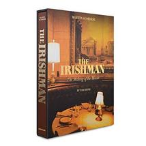 The Irishman: The Making of the Movie [Hardcover] Shone, Tom and Lacombe... - $150.88