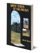 Ghost Towns of Oklahoma - $21.95