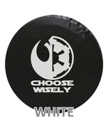 Star Wars Choose Wisely Tire Cover -PREMIUM- We Need Tire Size and Color... - $119.95