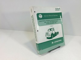 1996 International Service Manual Group 08 CTS-5214 Electrical Troublesh... - $99.99
