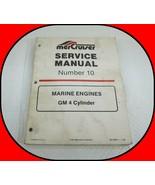 MerCruiser Service Manual Number 10; Marine Engines GM 4-Cylinder 90-146... - $19.75