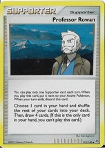 2007 Pokemon Supporter Professor Rowan Foil 112/130 - $0.99