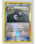 Pokemon Black & White Series Next Destinies - Heavy Ball (Reverse Holo) - $2.00