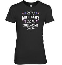 Uncle Easy Tshirt idea retiring military 2017 2018 - $19.99+