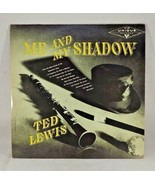 SIGNED TED LEWIS ORCHESTRA ME AND MY SHADOW LP RARE JAZZ UNIQUE RECORDS ... - $18.00