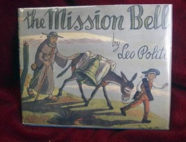 The Mission Bell by Leo Politi (1953, Hardback) with full page drawing - $98.00