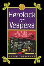 Hemlock at Vespers: Fifteen Sister Fidelma Mysteries : New Softcover @ZB - $10.95