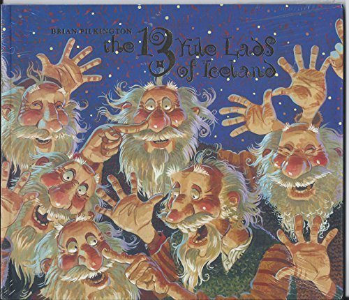 The 13 Yule Lads of Iceland [Paperback] Brian Pilkington