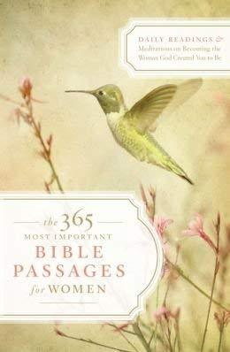 The 365 Most Important Bible Passages for Women [Unknown Binding]