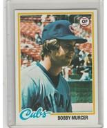 1978 Topps #590 Bobby Murcer  Cubs - $1.00