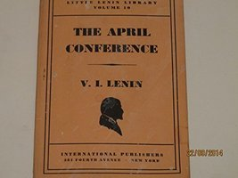 The April Conference (Little Lenin Library) [Paperback]