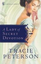 A Lady of Secret Devotion (Ladies of Liberty, Book 3) [Paperback] [Aug 0... - $4.94