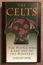 The Celts: The People Who Came Out of the Darkness (1993, Hardcover) - $1.97
