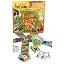 Don't Quote Me, Time Edition for Kids (Brand new, Factory Sealed.) - $29.95