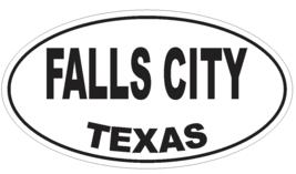 Falls City Texas Oval Bumper Sticker or Helmet Sticker D3380 Euro Oval - $1.39+