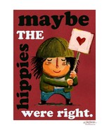 "Jim Benton Maybe the Hippies Were Right Funny Wall Decor 24"" x 36"" Free ... - $25.86"