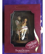 1904 Samantha and Teddy American Girl Handcrafted Keepsake Ornament Hal... - $23.95
