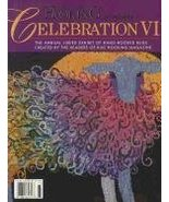 Celebration of Hand-Hooked Rugs VI [Paperback] Rug Hooking Magazine - $41.09