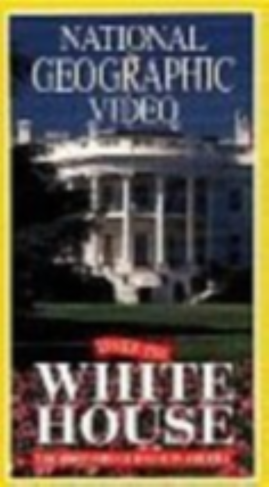 National Geographic: Inside The White House Vhs