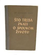 Vintage Croatian Book Sexual Manual Lombard Kelly Sto Treba Znati Spolno... - $29.69
