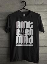 Aint Even Mad Men's T-Shirt - Custom (1123) - $19.12+