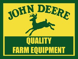 John Deere Quality Farm Equipment Yellow/Green Metal Sign - $30.00