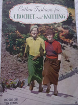 Book 38 Cotton Fashions for Crochet and Knitting  The Spool Cotton Compa... - $3.99