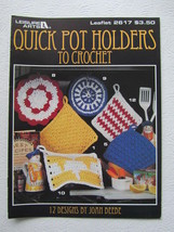 Quick Pot Holders to Crochet Leisure Arts leaflet #2617, 1994 - $6.00