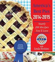 America's Best Pies 2014-2015: Nearly 200 Recipes You'll Love [Hardcover... - $10.77