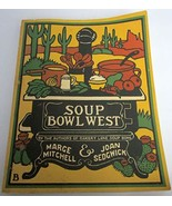 SOUP BOWL WEST [Paperback] Mitchell, Marge - $21.95