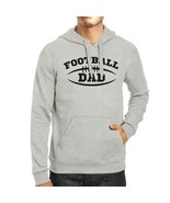 Football Dad Men's Grey Hoodie Funny Dad Hoodie For His Birthday - $25.99+