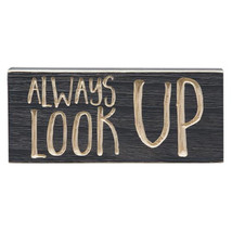 """Always Look Up Engraved Sign 3.5""""x8"""" - $26.28"""