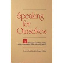 Speaking for Ourselves: Autobiographical Sketches by Notable Authors of ... - $2.96