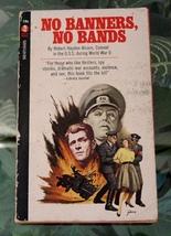 1965 Robert Hayden Alcorn NO BANNERS, NO BANDS Curtis Books Vintage Pape... - $9.99