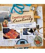Destination Creativity: The Life-Altering Journey of the Art Retreat Fre... - $11.95