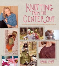Knitting From the Center Out: An Introduction to Revolutionary Knitting ... - $16.00