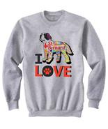 Saint bernard dog - I love c - NEW COTTON GREY SWEATSHIRT- ALL SIZES - $31.88