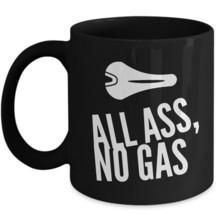 Cycling Coffee Mug Gift Biking All Ass No Gas Bike Seat Cyclist Dad Boyf... - $22.39+