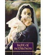 Light of Bethlehem Warnick, Julie A - $0.00