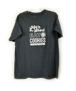 Style master Gray T-Shirt Life's Short Eat Cookies Size XL - £11.76 GBP