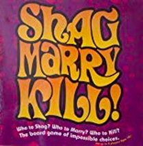 Shag Marry Kill! - The Adult Board Game of Impossible Choices by Imagination Ent - $34.00