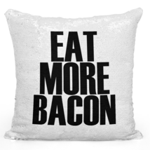 """Sequin Pillow With Stuffing Eat More Bacon Pillow 16"""" Magic Flip - $34.25"""